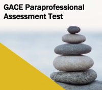 GACE Paraprofessional Assessment Test